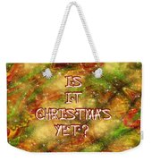 The Madness Of Christmas Card Weekender Tote Bag