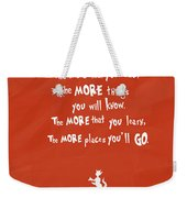The More You Read Weekender Tote Bag