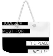 The Places We Have Never Known Weekender Tote Bag