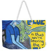 The Reason Why I Am So Blue Weekender Tote Bag