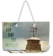 The Right Direction Quote Weekender Tote Bag