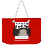 The Sullivan Brothers - They Did Their Part Weekender Tote Bag by War Is Hell Store