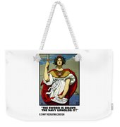 The Sword Is Drawn - The Navy Upholds It Weekender Tote Bag
