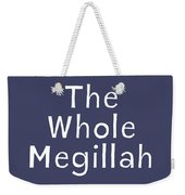 The Whole Megillah Navy And White- Art By Linda Woods Weekender Tote Bag