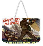 They've Got The Guts Weekender Tote Bag