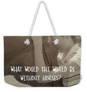 Think As One Quote Weekender Tote Bag