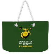 This Device Means Us Marines  Weekender Tote Bag by War Is Hell Store