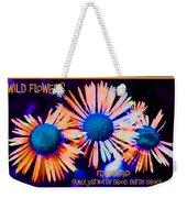 Three Wild Flowers Friendship Weekender Tote Bag