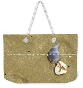 Timeless Nature Quote Weekender Tote Bag