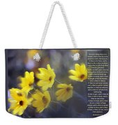 To Everything There Is A Season Weekender Tote Bag
