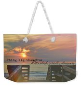 To The Beach Quote Weekender Tote Bag