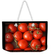 Tomato Tomahto Fine Art Food Photo Poster Weekender Tote Bag