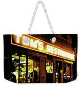 Tom's Restaurant Weekender Tote Bag