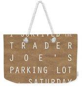 Trader Joe's Parking Lot Weekender Tote Bag