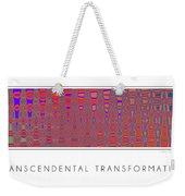 Transcendental Transformation Weekender Tote Bag