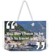 Travel Well Weekender Tote Bag