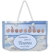 Treasures In Heaven Spanish Weekender Tote Bag