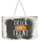 Trick Or Treat Sign- Art By Linda Woods Weekender Tote Bag