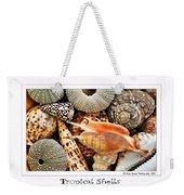 Tropical Shells... Greeting Card Weekender Tote Bag by Kaye Menner