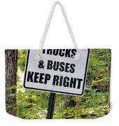 Trucks And Buses Keep Right Weekender Tote Bag