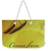 True Beauty Comes From Within Weekender Tote Bag