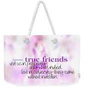 True Friends Weekender Tote Bag
