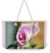 True Friendship Is Like A Rose Weekender Tote Bag