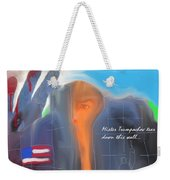 Trump's Wall Weekender Tote Bag