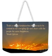 Truth And Happiness Weekender Tote Bag