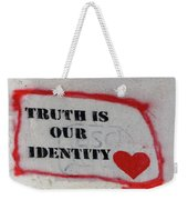 Truth Is Our Identity Weekender Tote Bag