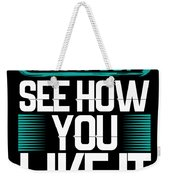 Try It Out Weekender Tote Bag