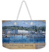 Umatilla House 1857 - 1930 Weekender Tote Bag