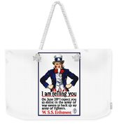 Uncle Sam -- I Am Telling You Weekender Tote Bag