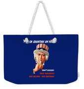 Uncle Sam - I'm Counting On You Weekender Tote Bag
