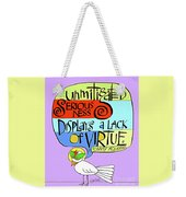 Unmitigated Seriousness - Mmuns Weekender Tote Bag