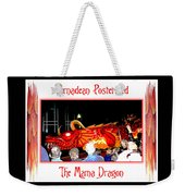 Vernadean Posterized - The Mama Dragon Weekender Tote Bag