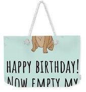 Veterinarian Birthday Card - Veterinary Greeting Card - Empty My Anal Glands - Pug Birthday Card Weekender Tote Bag
