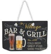 Village Bar And Grill Weekender Tote Bag