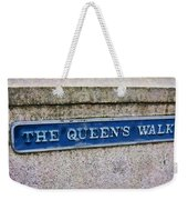 Walk With The Queen Quote Weekender Tote Bag