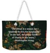 Washington Irving Quote Weekender Tote Bag