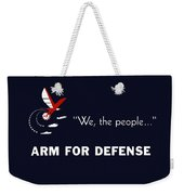 We The People Arm For Defense Weekender Tote Bag