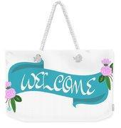 Welcome Sign Weekender Tote Bag