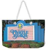 Welcome To Myrtle Beach Weekender Tote Bag