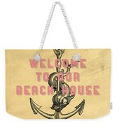 Welcome To Our Beach House Weekender Tote Bag