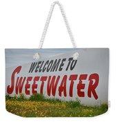 Welcome To Sweetwater  Weekender Tote Bag