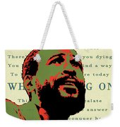 Whats Going On Weekender Tote Bag