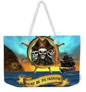Where Be The Treasure? Weekender Tote Bag