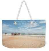 Where Your Treasure Is Weekender Tote Bag