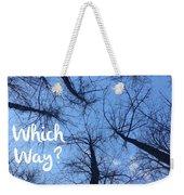 Which Way? Weekender Tote Bag