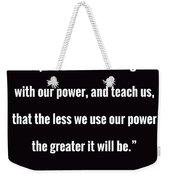 Wisdom Will Grow Weekender Tote Bag